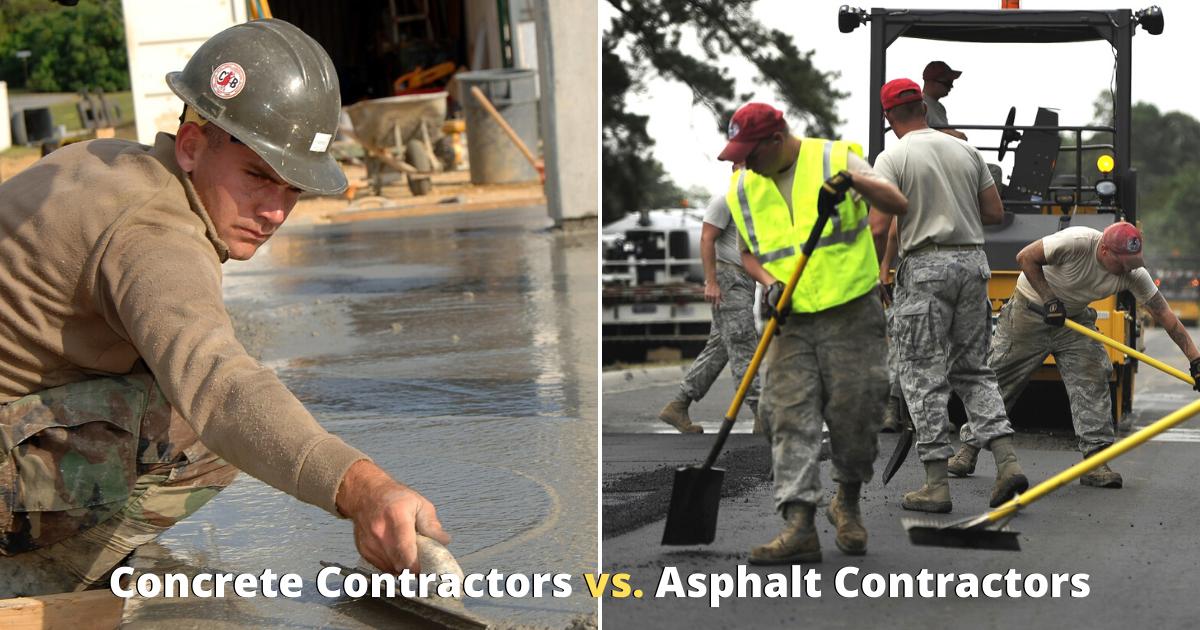 Concrete Contractors vs Asphalt Contractors